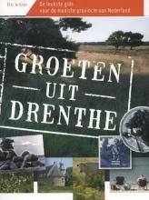 Eric le Gras Groeten uit Drenthe