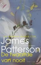 James  Patterson De twaalfde van nooit