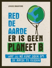 Louise Bradford , Red de aarde er is geen planeet B