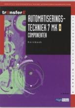 A. de Bruin , Automatiseringstechniek 7 MK AEN Componenten Kernboek
