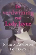 Joanna  Davidson Politano De verdwijning van Lady Jayne