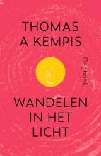 Thomas a Kempis , Wandelen in het licht