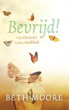 Evelyne Geijtenbeek-Gouw Beth Moore, Bevrijd!