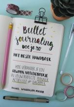 Rachel  Wilkerson Miller Bullet Journaling doe je zo