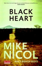 Mike  Nicol Black Heart - Kaapstadtrilogie 3