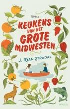 J.  Ryan Stradal Keukens van het Grote Midwesten