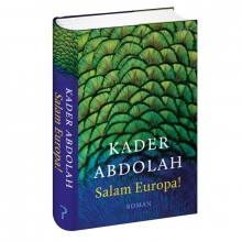Kader  Abdolah Salam Europa !