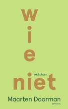 Maarten Doorman , Wie niet