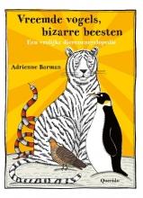 Adrienne  Barman Vreemde vogels, bizarre beesten