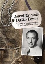 Larry  Loftis Agent Tricycle: Dusko Popov