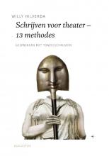 Willy Hilverda , Schrijven voor theater - 13 methodes