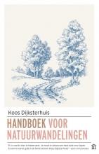Koos Dijksterhuis , Handboek voor natuurwandelingen