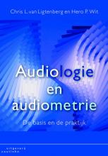 Hero P. Wit Chris L. van Ligtenberg, Audiologie en audiometrie