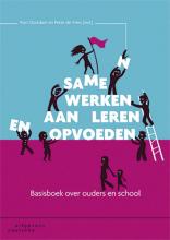 Ron  Oostdam, Peter de Vries Samen werken aan leren en opvoeden
