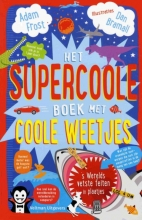 Adam  Frost Het supercoole boek met coole weetjes