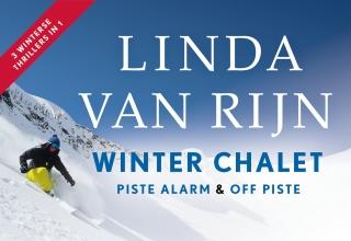 Linda van Rijn , Piste alarm + Winter chalet + Off piste