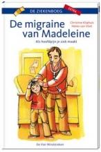 Christine  Kliphuis De migraine van Madeleine