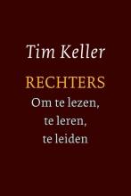 Tim Keller , Rechters - om te lezen, te leren, te leiden