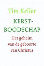 Tim Keller , Kerstboodschap