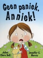 Juliet Clare  Bell Geen paniek, Anniek!