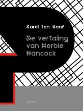 Karel ten Haaf De vertaling van Herbie Hancock