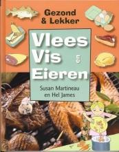 Susan  Martineau, Hel  James Vlees, vis en eieren