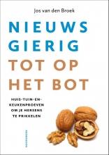 Jos van den Broek , Nieuwsgierig tot op het bot