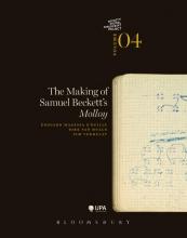 Pim Verhulst Edouard Magessa O`Reilly  Dirk Van Hulle, The Making of Samuel Beckett`s Molloy