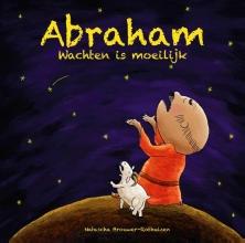 Natascha  Brouwer-Rothuizen PeuterBijbelboekjes Abraham, wachten is moeilijk