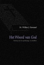 Willem J. Ouweneel , Het woord van God