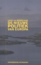 Luuk van Middelaar De nieuwe politiek van Europa