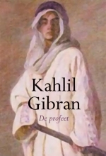 Khalil Gibran , De Profeet