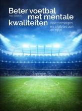 Peter Siebesma , Beter voetbal met mentale kwaliteiten