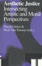 Niels Van Tomme Pascal Gielen, Aesthetic justice