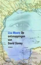 Lisa  Moore De ontsnappingen van David Slaney