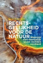 Erik Kaptein , Rechtsgelijkheid voor de natuur