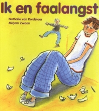 Nathalie van Kordelaar, Mirjam  Zwaan Ik en faalangst