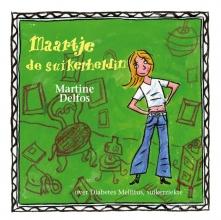 Martine F. Delfos , Maartje de suikerheldin