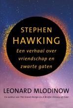 Leonard Mlodinow , Stephen Hawking