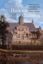 , Huis en habitus