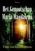 Tino van Grimhuijzen Het genootschap Maria Magdalena