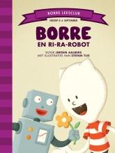 Jeroen  Aalbers Borre Leesclub Borre en Ri-ra-robot