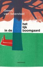 Geert van Istendael Het lijk in de boomgaard
