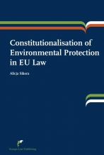Alicja Sikora , Constitutionalisation of environmental protection in EU law