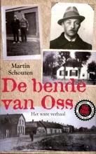 Martin  Schouten De bende van Oss