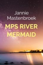 Jannie  Mastenbroek MPS River Mermaid