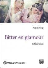 Nanda  Roep Bitter en glamour - grote letter uitgave