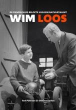 Olof van Joolen Rob Petersen, De onvervulde belofte van een natuurtalent Wim Loos