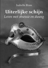 Isabelle Roos , Uiterlijke schijn