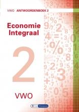Theo Spierenburg Ton Bielderman  Herman Duijm  Gerrit Gorter  Gerda Leyendijk  Paul Scholte, Economie Integraal vwo Antwoordenboek 2
